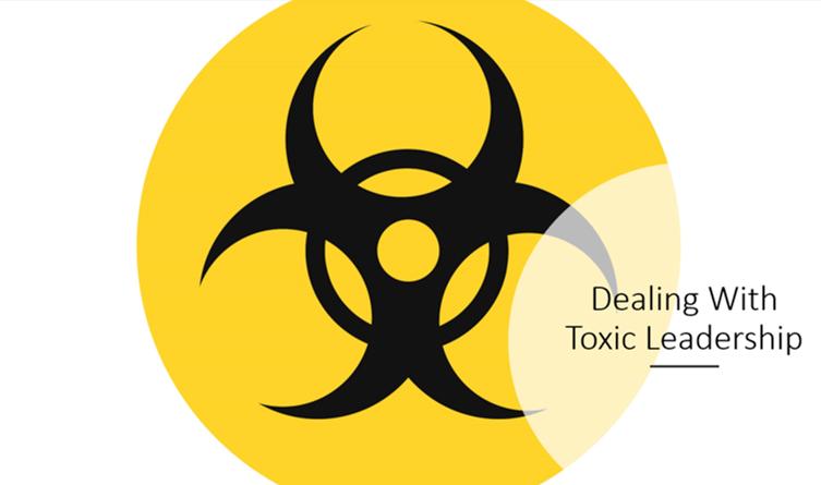 Keys to Surviving Toxic Leadership