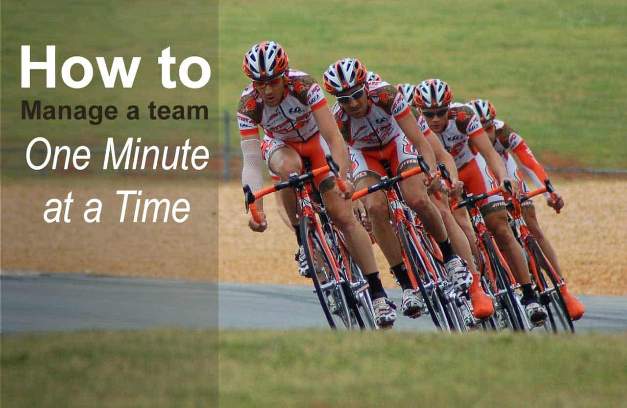 How to Manage a Team Like a One Minute Manager