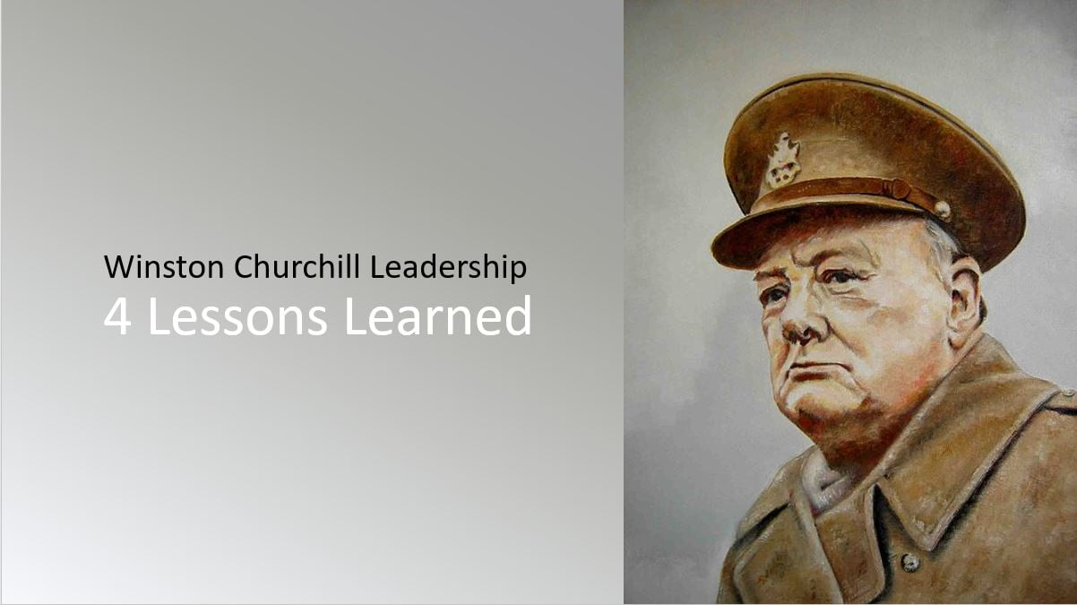 4 Lessons Learned from Winston Churchill Leadership