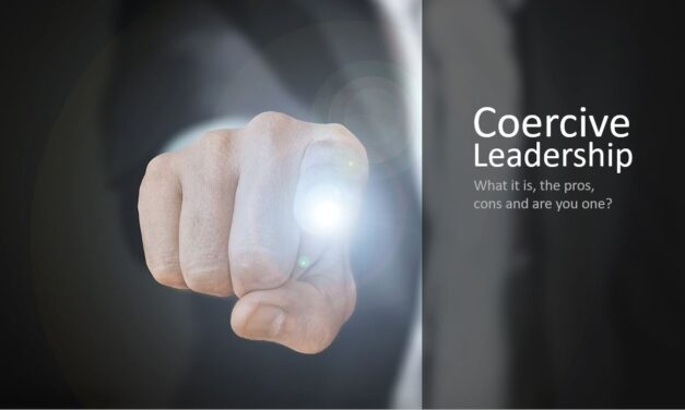 Coercive Leader – What it is, The Pros, Cons and Signs You May be One