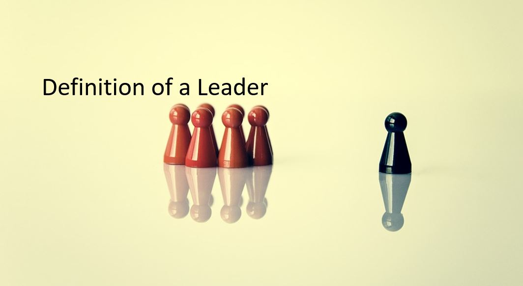 The Definition of a Leader (& 9 Characteristics That You Need to be Great)